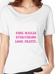 Pink Pretty Women's Relaxed Fit T-Shirt
