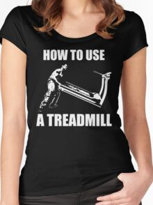 How To Use A Treadmill Women's Fitted Scoop T-Shirt
