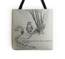 Winnie the pooh quote Tote Bag