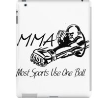 """Most Sports Use One Ball""  iPad Case/Skin"