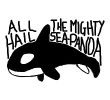 All Hail The Mighty Sea Panda Photographic Print
