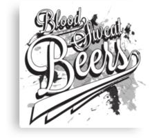 Blood, Sweat + Beers Canvas Print