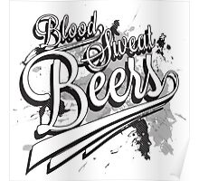 Blood, Sweat + Beers Poster