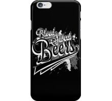 Blood, Sweat + Beers White iPhone Case/Skin