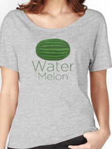 Water Melon Women's Relaxed Fit T-Shirt
