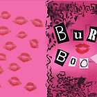 Mean Girls - Burn Book by Rhaeyn Daae