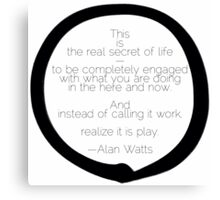 Alan Watts :: gentle reminder to play Canvas Print