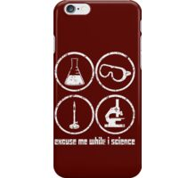 Excuse Me While I Science: Safety Goggles Required - White Text Version iPhone Case/Skin