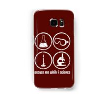 Excuse Me While I Science: Safety Goggles Required - White Text Version Samsung Galaxy Case/Skin