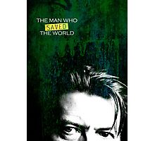 David Bowie - The man who saved the world Photographic Print