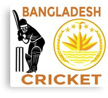 Bangladesh Cricket Canvas Print