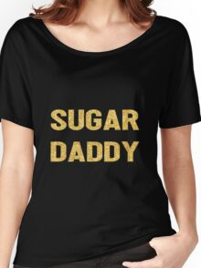 SUGAR DADDY Women's Relaxed Fit T-Shirt