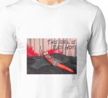 This girl is red hot Unisex T-Shirt