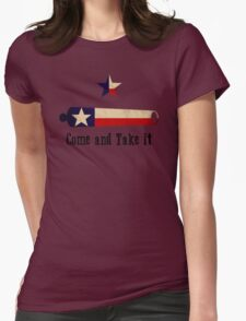 Come and Take it - Texas Flag Womens Fitted T-Shirt