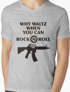 Why Waltz When You Can Rock & Roll Mens V-Neck T-Shirt