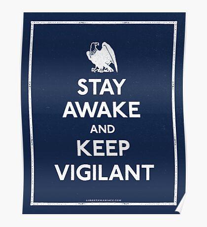 Stay Awake and Keep Vigilant Poster
