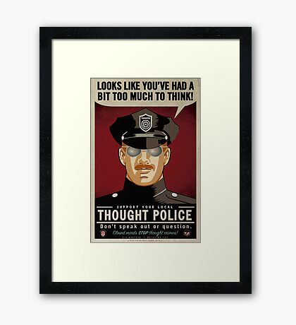 Too Much To Think Thought Police Framed Print