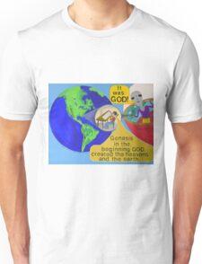 Alien finds out It was God ! Unisex T-Shirt