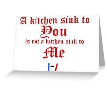 Kitchen Sink line Greeting Card