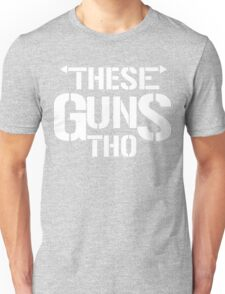 THESE GUNS Unisex T-Shirt