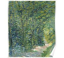 Vincent Van Gogh - Path In The Woods. Forest view: forest , trees,  fauna, nature, birds, animals, flora, flowers, plants, field, weekend Poster