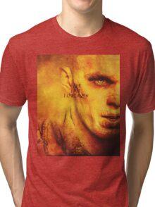 I live, I die, I live again! Tri-blend T-Shirt