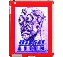 illegal alien iPad Case/Skin
