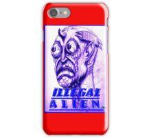 illegal alien iPhone Case/Skin