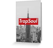 ESB: TrapSoul Greeting Card