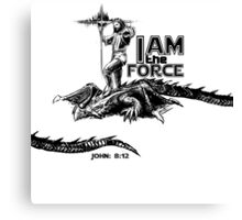 I AM the FORCE ! Canvas Print