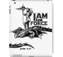 I AM the FORCE ! iPad Case/Skin