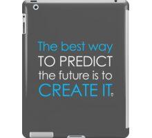 Create Your Future iPad Case/Skin