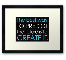 Create Your Future Sticker Framed Print