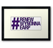 #RenewWynonnaEarp Framed Print