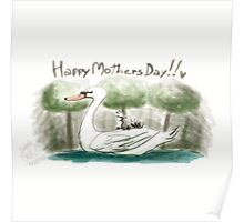 Swan Mother's Day Poster