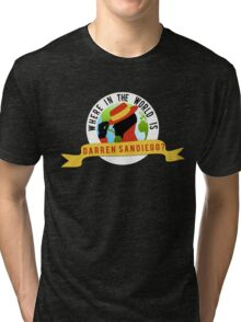 Where In The World... Tri-blend T-Shirt