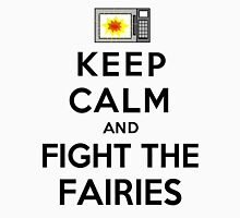 Keep Calm And Fight The Fairies (Black) Unisex T-Shirt