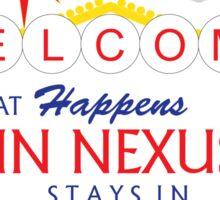 What Happens in Nexus... Sticker