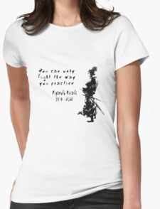 Samurai Quote Womens Fitted T-Shirt