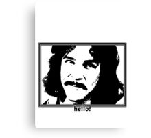 Hello My Name Is Canvas Print