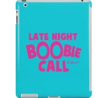 Late Night Boobie Call iPad Case/Skin