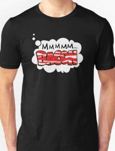 Mmm Bacon Unisex T-Shirt