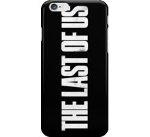 THE LAST OF US - logo iPhone Case/Skin
