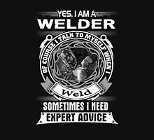Yes, i am a welder tshirt Unisex T-Shirt
