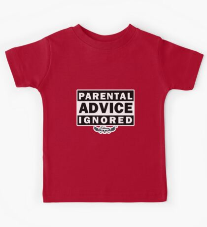 Parental Advice Ignored Kids Tee