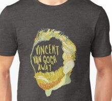 Vincent Van Gogh Away  Unisex T-Shirt