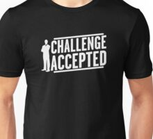 Funny BIG CHALLENGE ACCEPTED Unisex T-Shirt