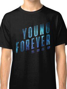 Young Forever - Blue Classic T-Shirt