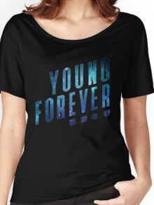 Young Forever - Blue Women's Relaxed Fit T-Shirt