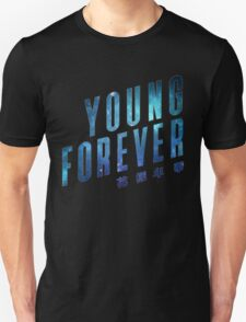Young Forever - Blue Unisex T-Shirt